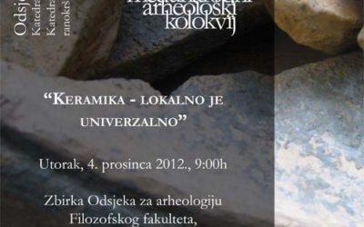 FFZG – II. međunarodni arheološki kolokvij 'Keramika – Lokalno je univerzalno'