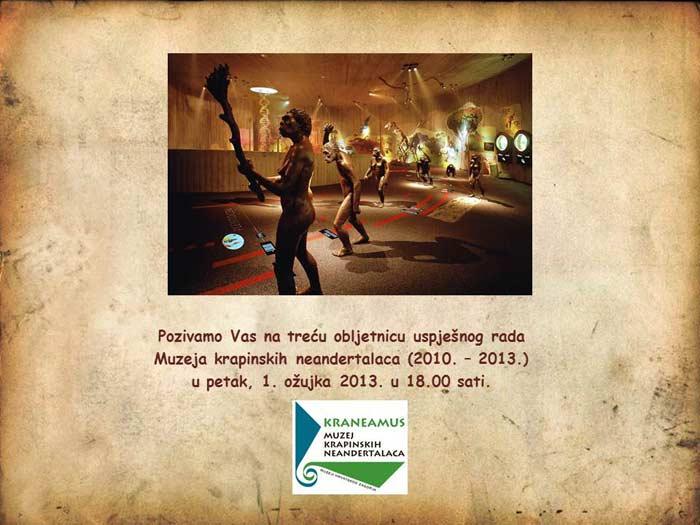 MKN - Poziv na obilježavanje 3. obljetnice rada Muzeja krapinskih neandertalaca (201. - 2013.). Ustupio: MKN PRESS.