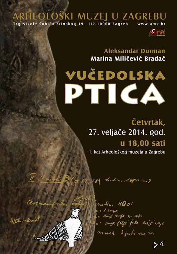 AMZ - Plakat predavanja - Aleksandar Durman, Marina Milićević Bradač 'Vučedolska ptica'. Ustupio: AMZ PRESS.
