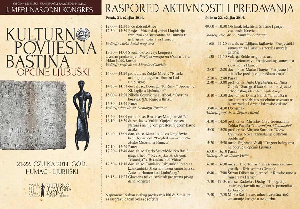 Raspored predavanja - I. Međunarodni kongres - 'Kulturno povijesna baština općine Ljubuški'. Ustupio: LJO.