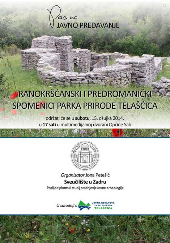 Sveučilište u Zadru - Pozivnica na predavanje 'Ranokršćanski i predromanički spomenici Parka prirode Telašćica'. Ustupila: JP.