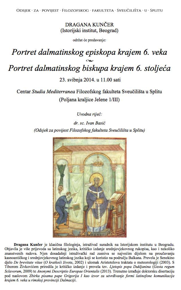 FFST - Poziv na predavanje Dragane Kunčer 'Portret dalmatinskog episkopa krajem 6. veka'. Ustupio: IB.