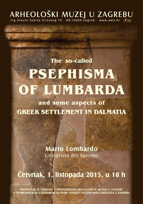 FFZG - Predavanje prof. dr. Mario Lombardo 'The so-called psephisma of Lumbarda and some aspects of Greek settlement in Dalmatia'. Ustupio: FFZG PRESS.