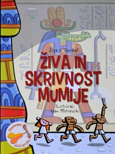 Naslovnica publikacije 'Živa in skrivnost mumijej'. Fotografija: VJB.