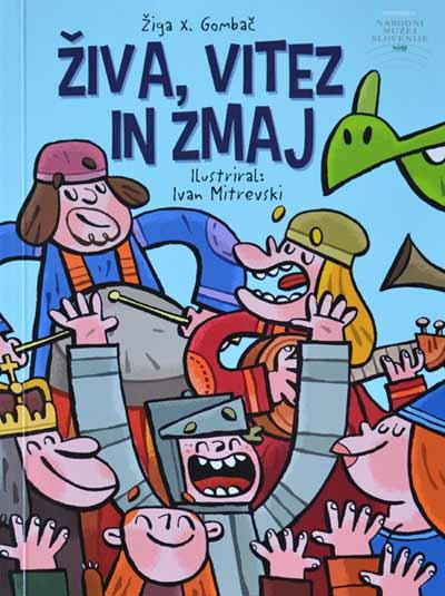 Naslovnica publikacije 'Živa, vitez in zmaj'. Fotografija: VJB.
