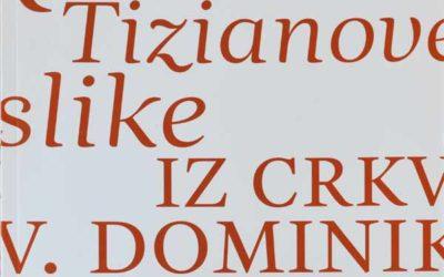 Monografija – Restauriranje Tizianove slike iz crkve sv. Dominika u Dubrovniku [osvrt Vendi Jukić Buča]