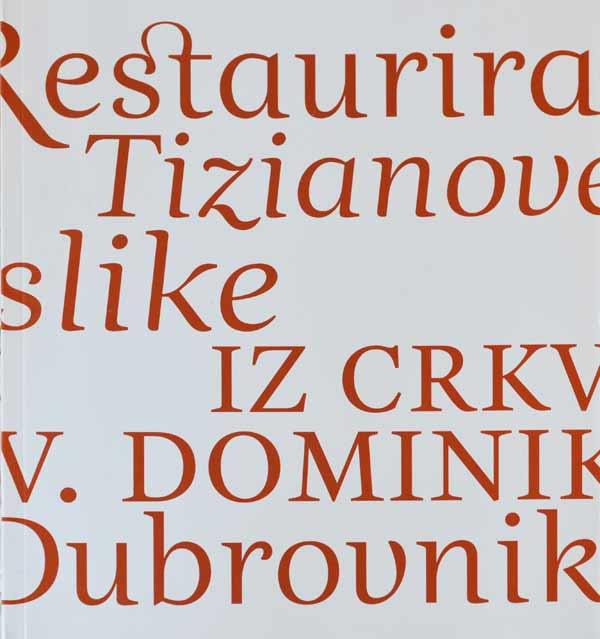 Restauriranje Tizianove slike iz crkve sv. Dominika u Dubrovniku. Foto: VJB.