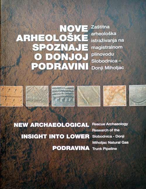 Monografija – Nove arheološke spoznaje o Donjoj Podravini. Foto: VJB.